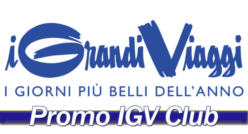 Offerte I Grandi Viaggi - IGV Club